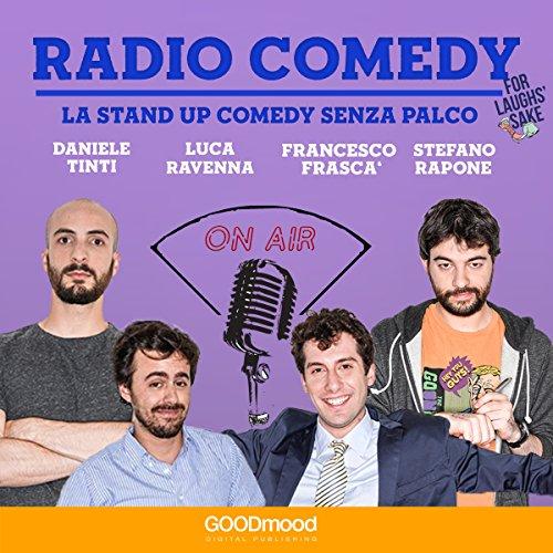 Radio Comedy: La Stand Up Comedy senza palco copertina
