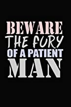 Beware Of The Fury Of A Patient Men: Bitchy Smartass Quotes - Funny Gag Gift for Work or Friends - Cornell Notebook For School or Office
