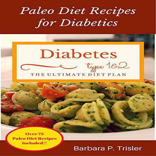 Diabetes: Paleo Diet Recipes for Diabetics audiobook cover art