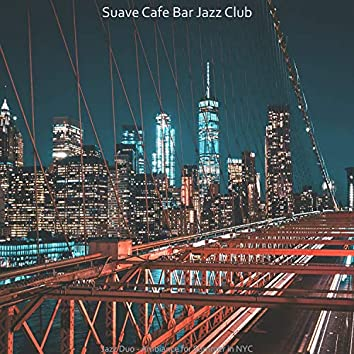 Jazz Duo - Ambiance for Summer in NYC