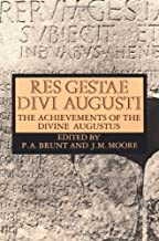 Res Gestae Divi Augusti: The Achievements of the Divine Augustus by Augustus; Emperor of Rome . (1967) Paperback