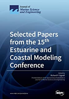 Selected Papers from the 15th Estuarine and Coastal Modeling Conference