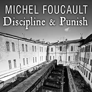 Discipline & Punish     The Birth of the Prison              Written by:                                                                                                                                 Michel Foucault                               Narrated by:                                                                                                                                 Simon Prebble                      Length: 13 hrs and 8 mins     7 ratings     Overall 4.0