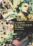 FASHION ILLUSTRATION WORKS Photoshop & Illustrator