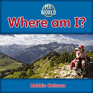 Where am I?: Geography in My World