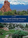 Geology and Landscape Evolution: General Principles Applied to the United States (English Edition)