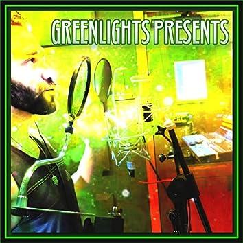 Greenlights Presents
