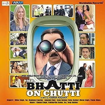 Mr. Bhatti on Chutti (Original Motion Picture Soundtrack)