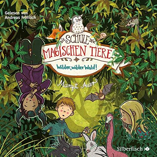 Die Schule der magischen Tiere 11: Wilder, wilder Wald!: 2 CDs (11)
