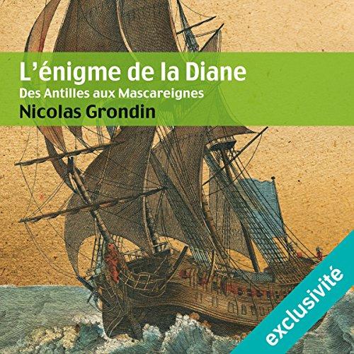 L'énigme de la Diane : Des Antilles aux Mascareignes cover art