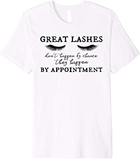 Eyelash Appointment Tshirt Great Lashes