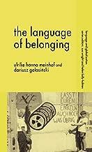 The Language of Belonging (Language and Globalization)
