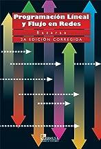 Programacion lineal y flujo en redes / Linear Programming and Network Flows (Spanish Edition)