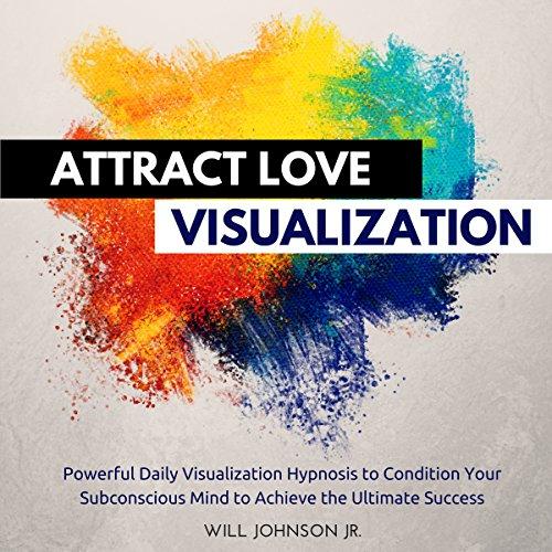 Attract Love Visualization cover art