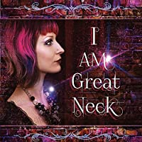 I Am Great Neck