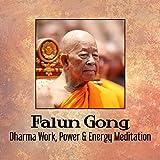 Falun Gong: Dharma Work, Power & Energy Meditation, Buddha Lounge Bar
