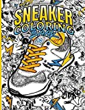 Sneaker Coloring Book: Fashion Sneakerz Coloring Books