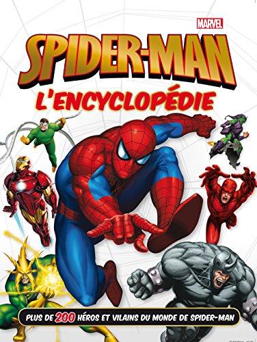 SPIDER-MAN - L'encyclopédie - MARVEL