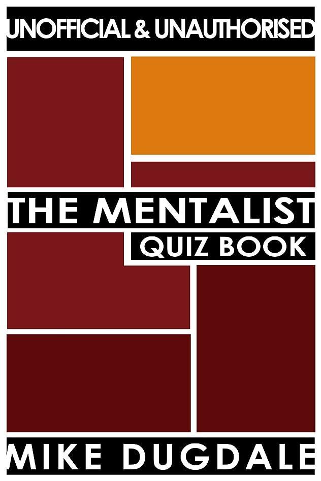 メリースタンド泥だらけThe Mentalist Quiz Book (English Edition)