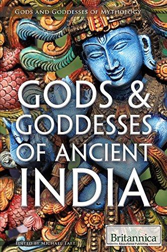 Gods & Goddesses of Ancient India (Gods and Goddesses of Mythology)