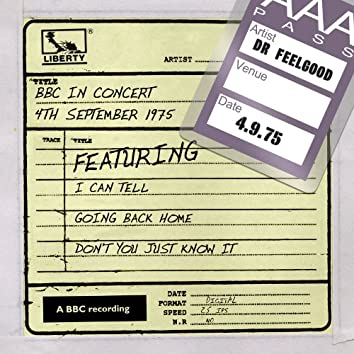 Dr Feelgood - BBC In Concert (4th September 1975)