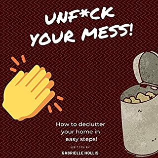 Unf*ck Your Mess audiobook cover art