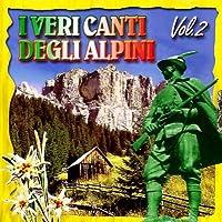 I Veri Canti Degli Alpini Vo