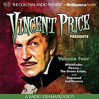 Vincent Price Presents, Volume Four     Four Radio Dramatizations              By:                                                                                                                                 M. J. Elliott                               Narrated by:                                                                                                                                 Jerry Robbins,                                                                                        The Colonial Radio Players                      Length: 1 hr and 51 mins     26 ratings     Overall 3.9