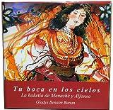 Tu boca en los cielos (English, Spanish and French Edition)