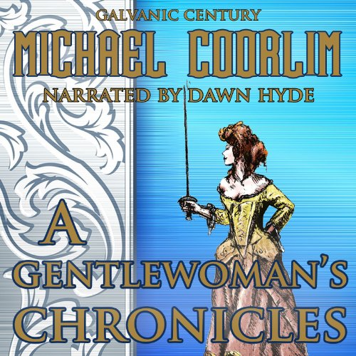 A Gentlewoman's Chronicles audiobook cover art