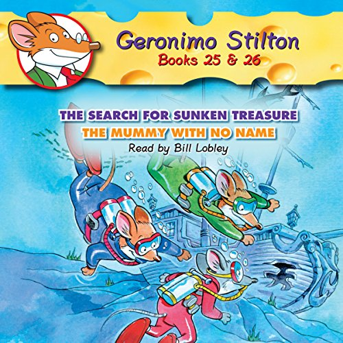 Geronimo Stilton #25: The Search for Sunken Treasure & #26: The Mummy with No Name audiobook cover art