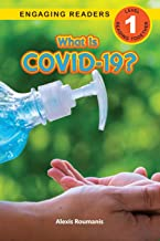 What Is COVID-19? (Engaging Readers, Level 1) (1) PDF