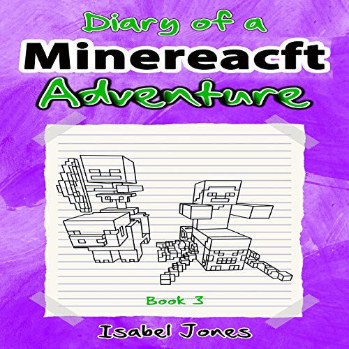 Couverture de Diary of a Minecraft Adventure, Book 3