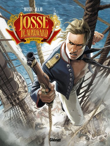 Josse Beauregard - Tome 01