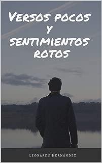 Versos Pocos y Sentimientos Rotos (Relatos en mis memorias) (Spanish Edition)