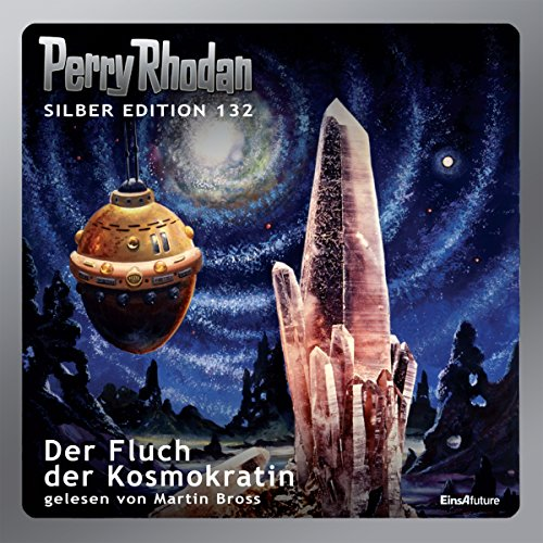 Der Fluch der Kosmokratin (Perry Rhodan Silber Edition 132) audiobook cover art