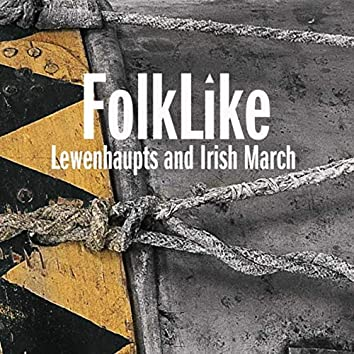 Lewenhaupts and Irish March