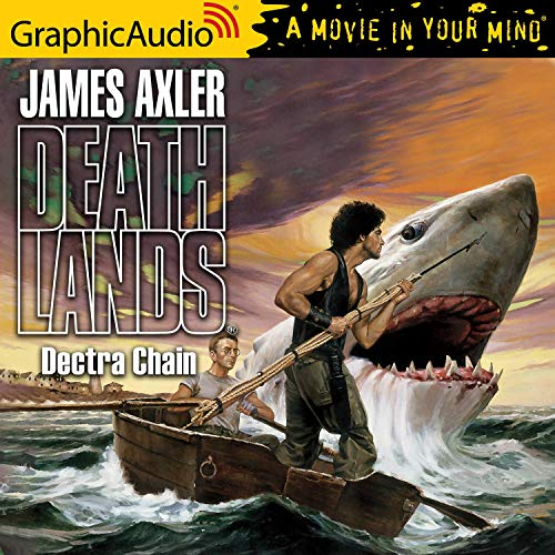 Dectra Chain Audiobook By James Axler cover art
