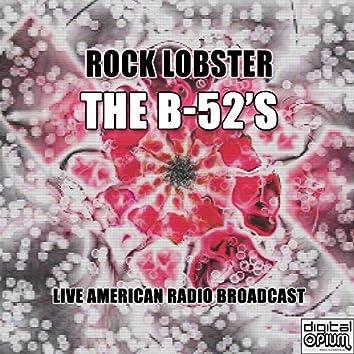 Rock Lobster (Live)
