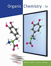 Study Guide with Student Solutions Manual for Brown/Iverson/Ansyln/Foote's Organic Chemistry, 5th