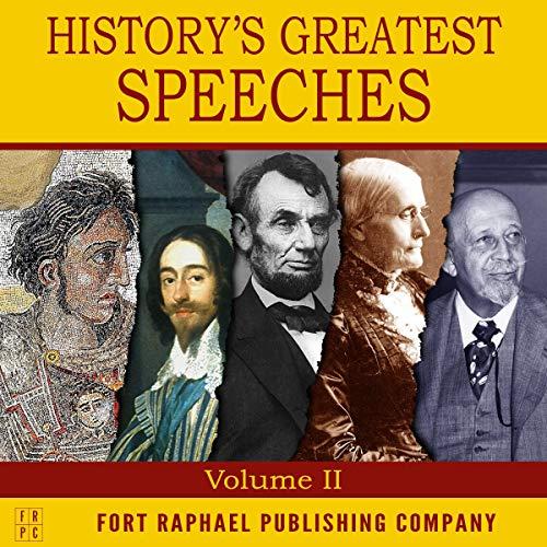 Couverture de History's Greatest Speeches, Volume II