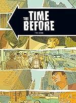 The Time before - Histoire complète de Cyril Bonin
