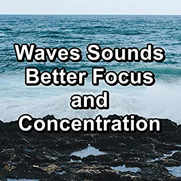 Waves Sounds Better Focus and Concentration