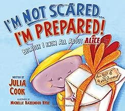 I'M NOT Scared, I'M Prepared!