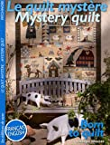 Le quilt mystère - Edition bilingue français-anglais