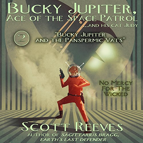 Bucky Jupiter and the Panspermic Vats audiobook cover art