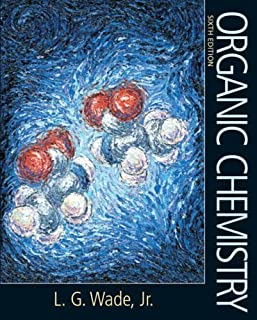 Organic Chemistry and CWby Wade, Leroy G. [Prentice Hall,2005] [Hardcover] 6TH EDITION