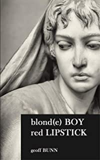 blonde BOY, red LIPSTICK: a love story, set at a time where being different was...  difficult !