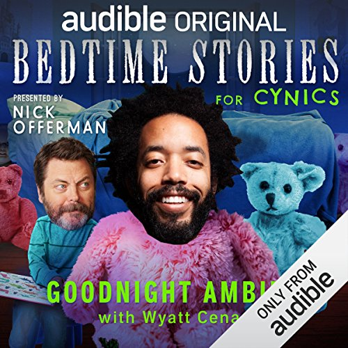 Ep. 1: Goodnight Ambien With Wyatt Cenac (Bedtime Stories for Cynics) audiobook cover art