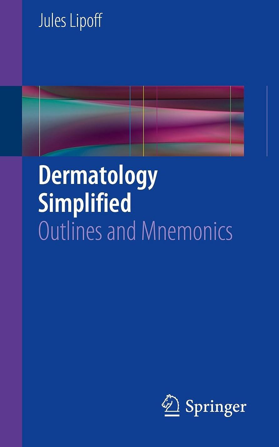 シエスタ交差点職業Dermatology Simplified: Outlines and Mnemonics (English Edition)